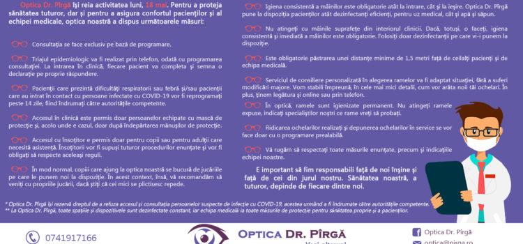 Cabinetul oftalmologic Optica Dr. Pîrgă își reia activitatea luni, 18 mai